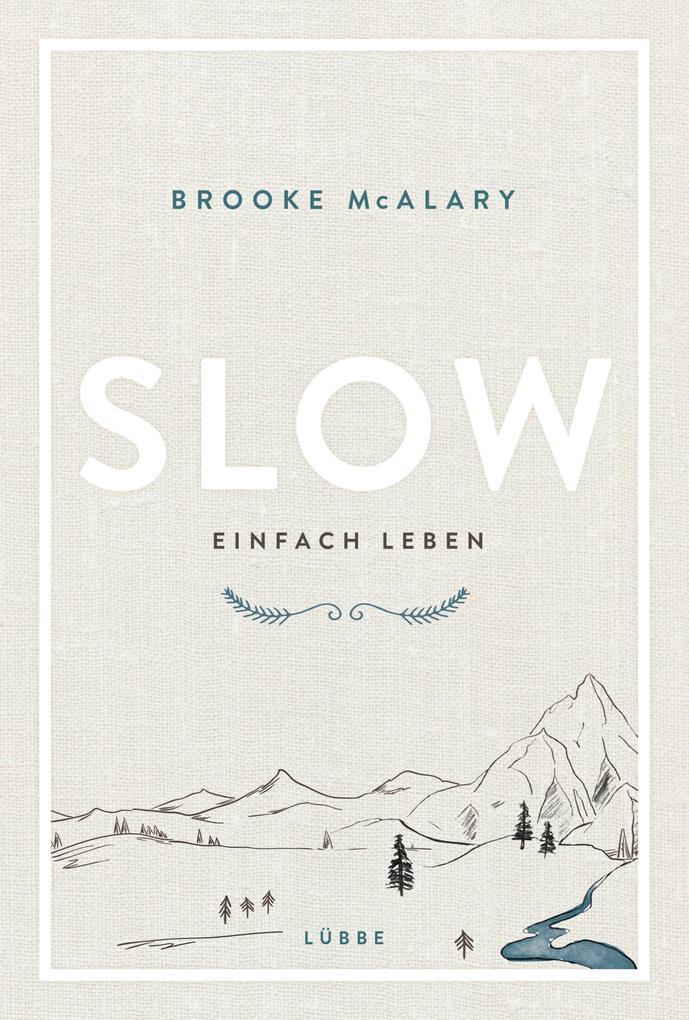 Slow. Einfach leben als Buch (gebunden)