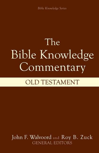 Bible Knowledge Commentary: Old Testament als Buch (gebunden)