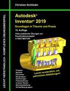 Autodesk Inventor 2019 - Grundlagen in Theorie und Praxis