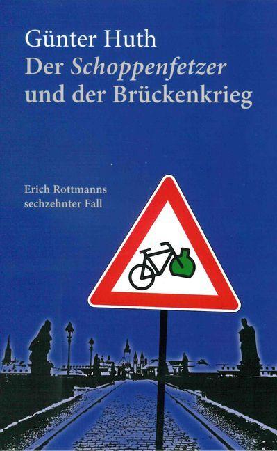 Der Schoppenfetzer und der Brückenkrieg als Buch (kartoniert)