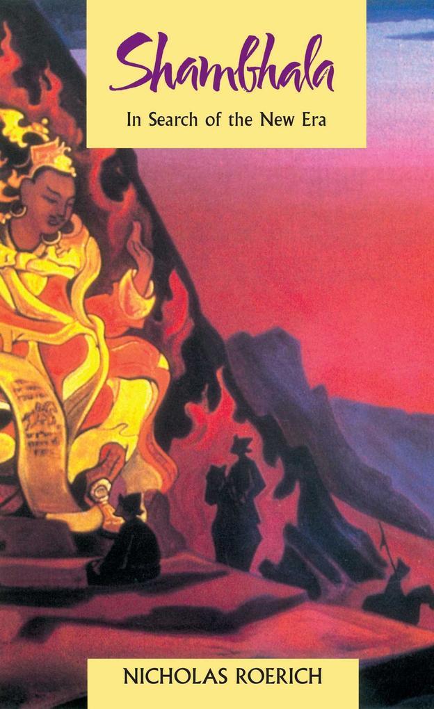 Shambhala: In Search of the New Era als Taschenbuch