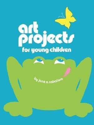 Art Projects for Young Children als Taschenbuch