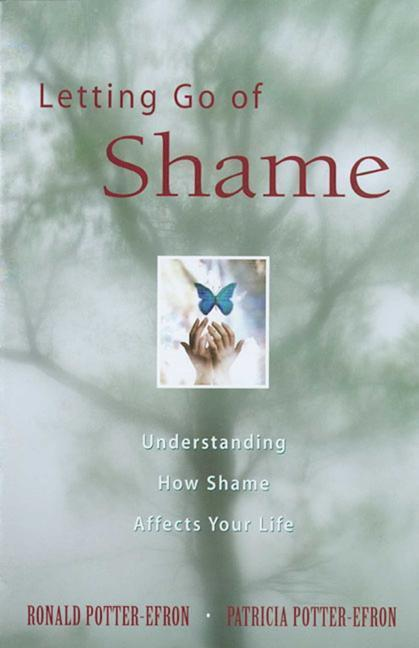 Letting Go of Shame: Understanding How Shame Affects Your Life als Taschenbuch