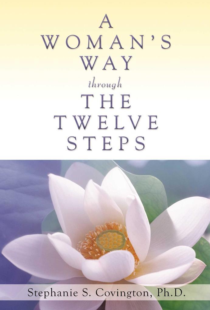 A Woman's Way Through The Twelve Steps als Taschenbuch