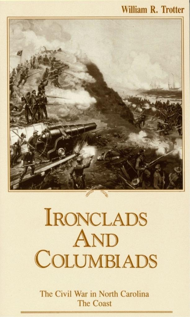 Ironclads and Columbiads: The Coast als Taschenbuch