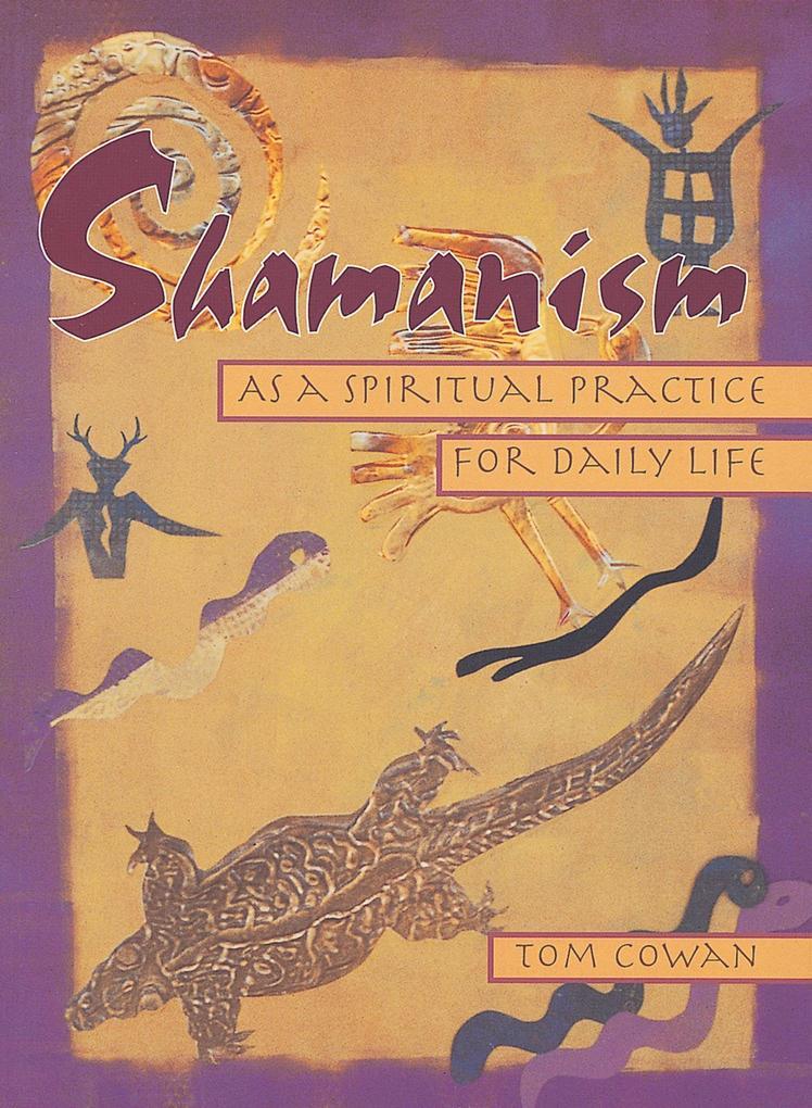 Shamanism As Spiritual Practice als Taschenbuch