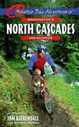 Mountain Bike Adventures in Washington's Northern Cascades & Olympics