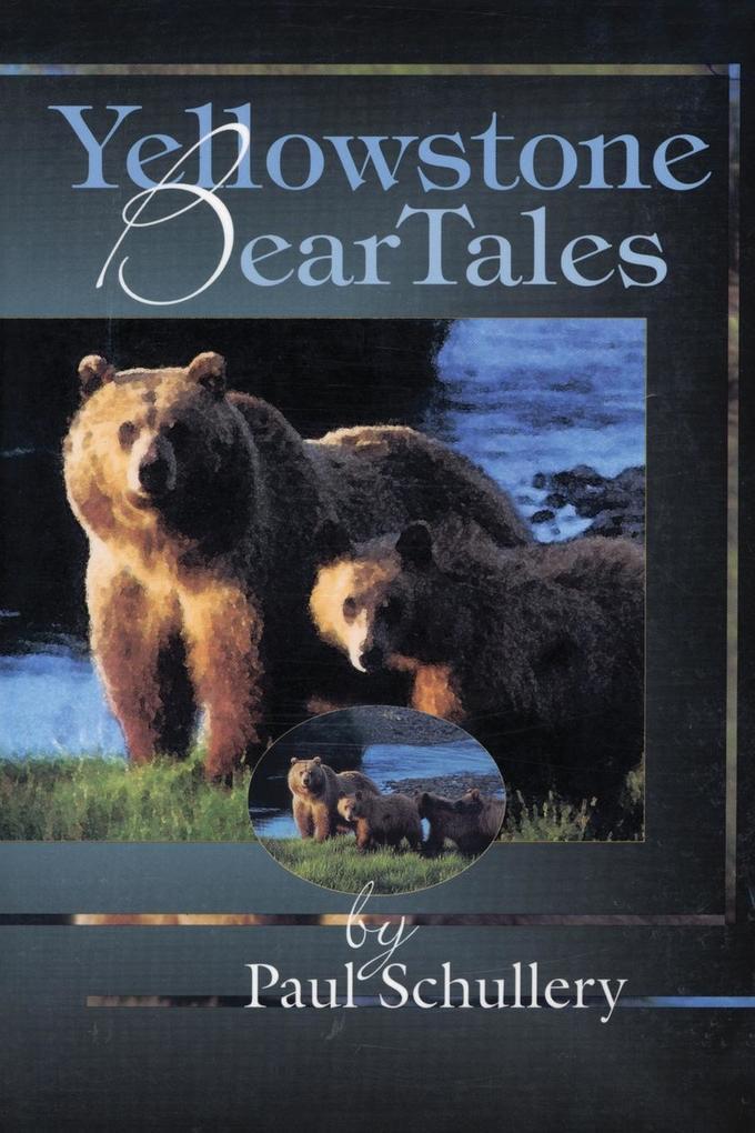 Yellowstone Bear Tales als Taschenbuch