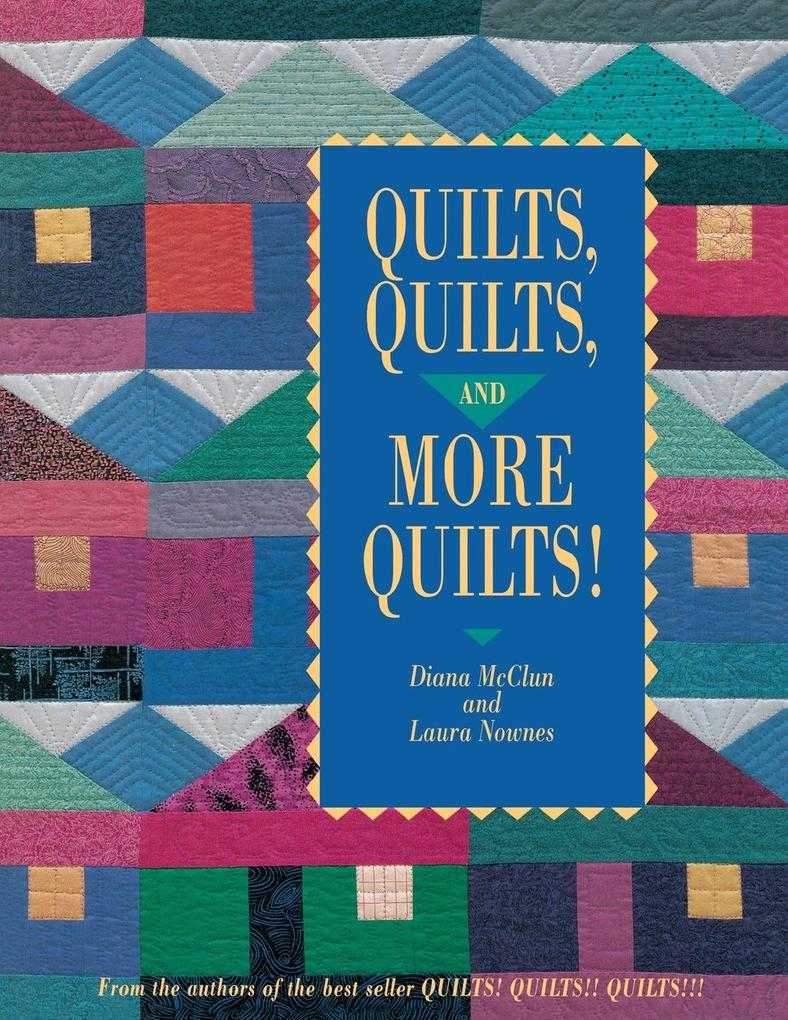 Quilts Quilts and More Quilts! Print on Demand Edition als Taschenbuch
