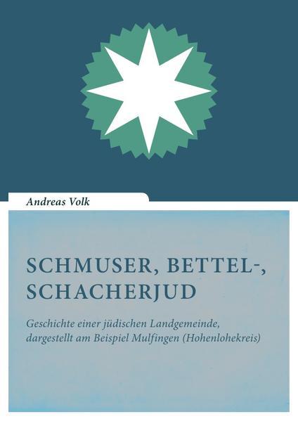 Schmuser, Bettel-, Schacherjud als Buch (kartoniert)