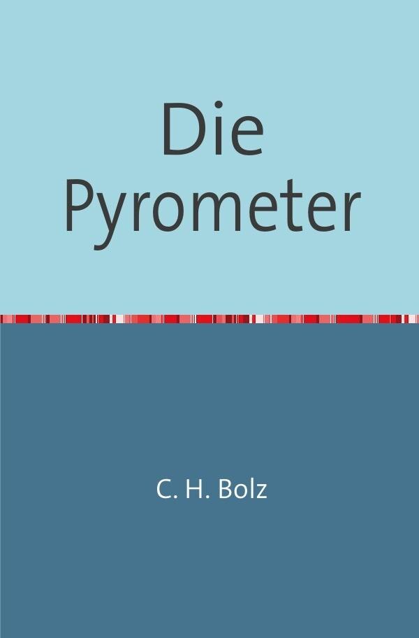 Die Pyrometer als Buch (kartoniert)