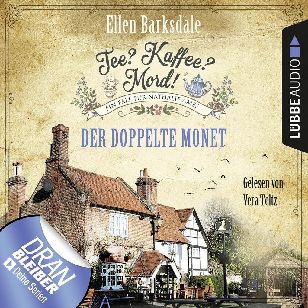 Tee? Kaffee? Mord!, Folge 1: Der doppelte Monet als Hörbuch Download