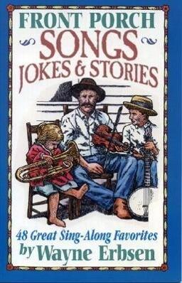 Front Porch Songs, Jokes & Stories als Taschenbuch