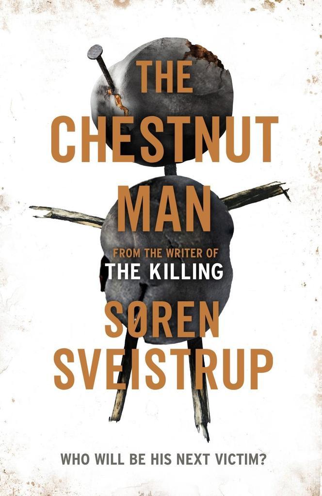 The Chestnut Man als eBook