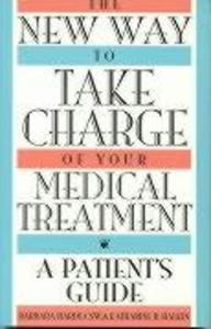 The New Way to Take Charge of Your Medical Treatment als Taschenbuch