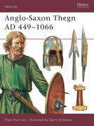 Saxon Thegn, 443-1066 AD