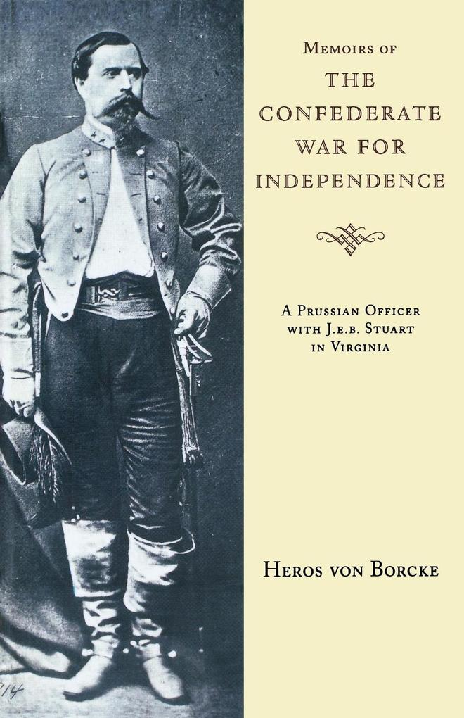 Memoirs of the Confederate War for Independence als Buch (kartoniert)