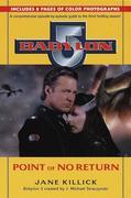 Babylon 5: Point of No Return