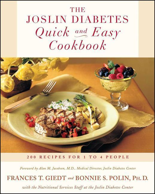 The Joslin Diabetes Quick and Easy Cookbook: 200 Recipes for 1 to 4 People als Taschenbuch