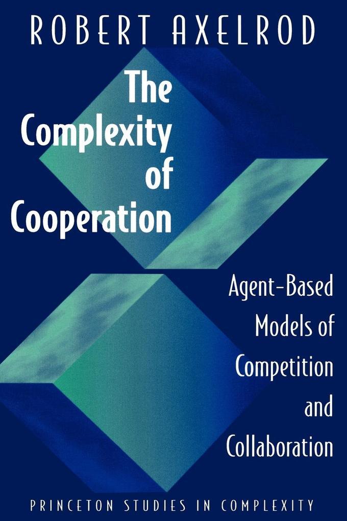 The Complexity of Cooperation als Buch (kartoniert)