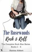 Rock and Roll - The Complete Rosewoods Rock Star Series (The Rosewoods Rock Star Series)