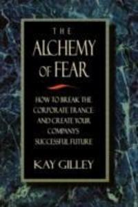 The Alchemy of Fear als Taschenbuch