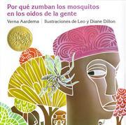 Por Que Zumban los Mosquitos en los Oidos de la Gente = Why Mosquitoes Buzz in People's Ears