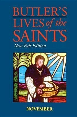 Butler's Lives of the Saints: November, Volume 11: New Full Edition als Buch (gebunden)