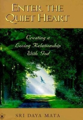 Enter the Quiet Heart: Cultivating a Loving Relationship with God als Buch (gebunden)