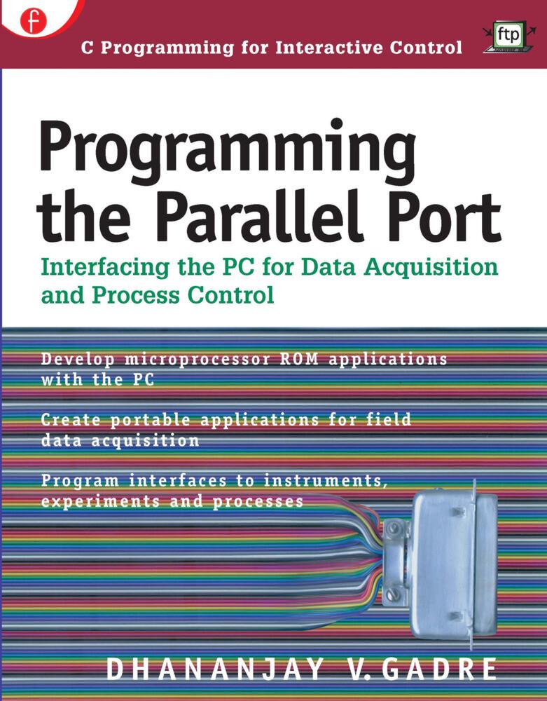 Programming the Parallel Port als Taschenbuch