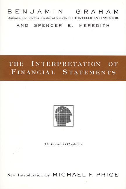 The Interpretation of Financial Statements als Buch (gebunden)