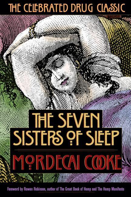 The Seven Sisters of Sleep: The Celebrated Drug Classic als Taschenbuch
