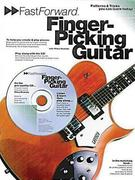 Fast Forward - Fingerpicking Guitar: Patterns & Tricks You Can Learn Today! [With Play Along CD and Pull Out Chart]
