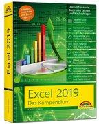 Excel 2019 - Das umfassende Kompendium. Komplett in Farbe. Grundlagen, Praxis, Formeln, VBA, Diagramme und viele praktische Beispiele