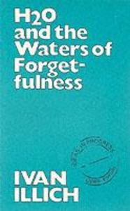 H2O and the Waters of Forgetfulness als Taschenbuch