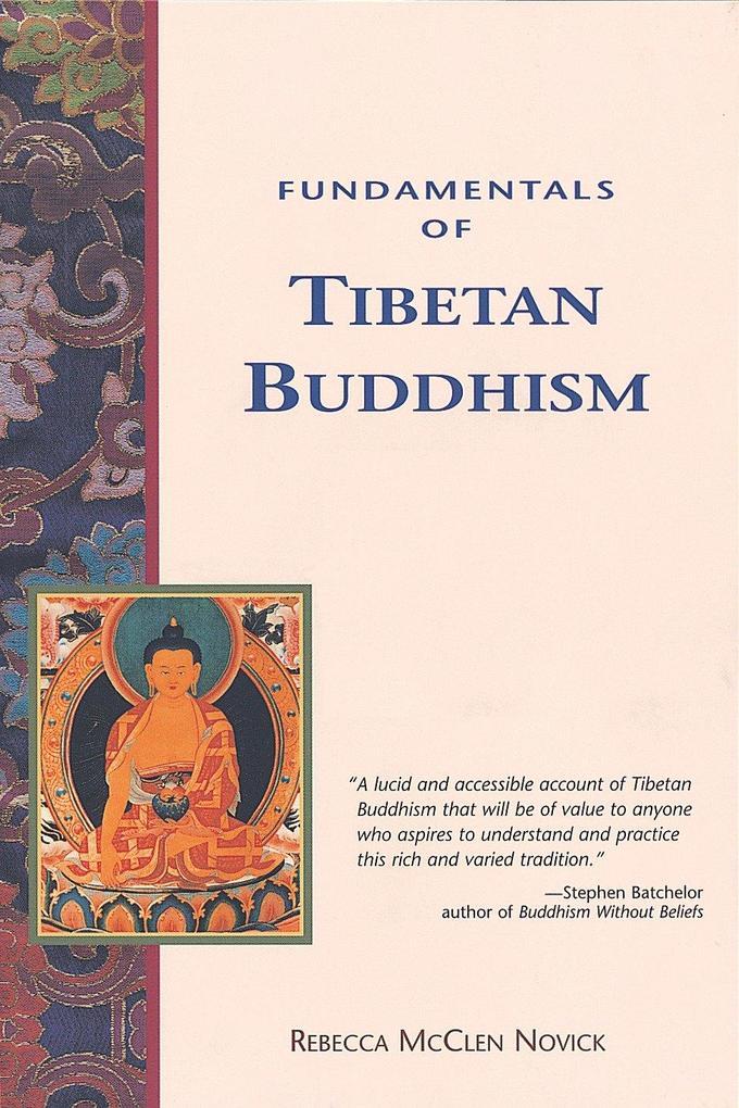 Fundamentals of Tibetan Buddhism als Taschenbuch