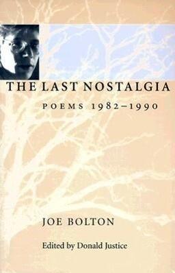 The Last Nostalgia: Poems, 1982-1990 als Taschenbuch