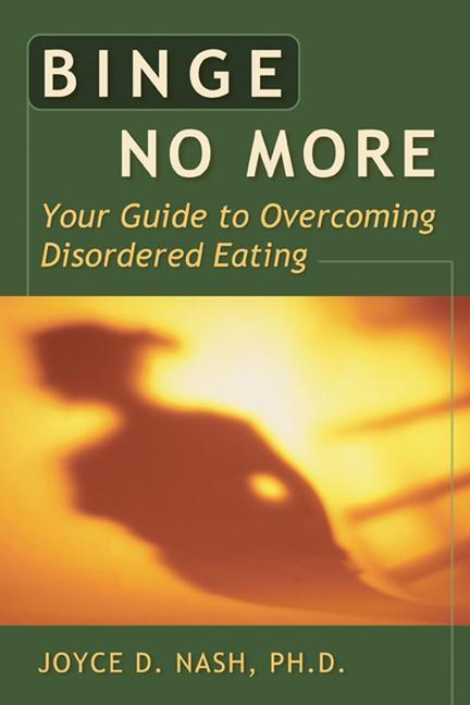 Binge No More: Your Guide to Overcoming Disordered Eating with Other [With Charts and Worksheets] als Taschenbuch