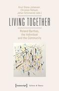 Living Together - Roland Barthes, the Individual and the Community
