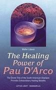 Healing Power of Pau d'Arco