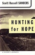 Hunting for Hope: A Father's Journeys