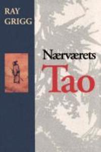 Naervaerets Tao = The Tao of Being als Taschenbuch