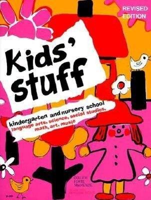 Kids' Stuff: Kindergarten and Nursery School als Taschenbuch