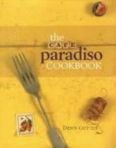 The Cafe Paradiso Cookbook als Buch (gebunden)
