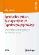 Agential Realism als Basis queer(end)er Experimentalpsychologie