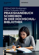 Praxishandbuch Schreiben in der Hochschulbibliothek