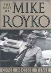 One More Time: The Best of Mike Royko als Taschenbuch