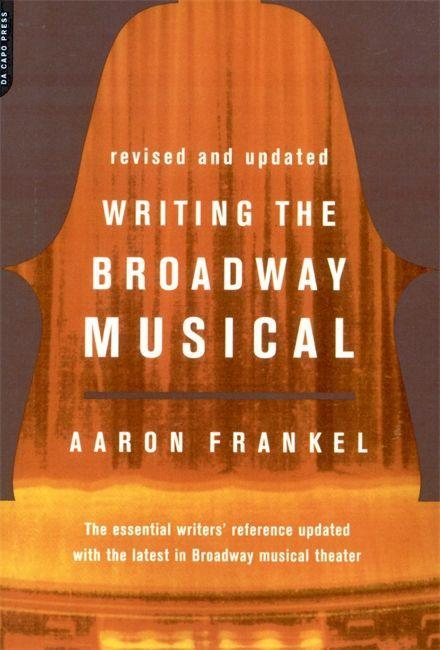 Writing The Broadway Musical als Taschenbuch