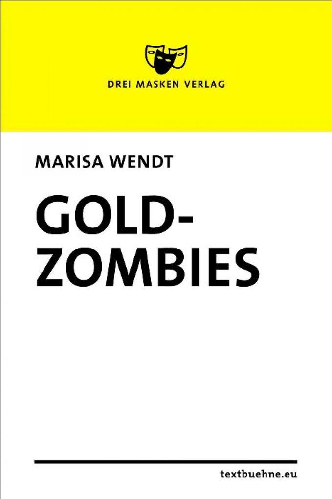 Goldzombies als eBook epub
