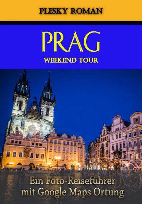 Prag Weekend Tour als eBook epub